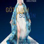 Göttlich schön - Warum die Heilige Maria für Victoria's Secret Werbung machen könnte